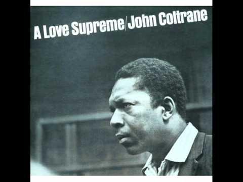 John Coltrane - A Love Supreme Pt. 1 Acknowledgement
