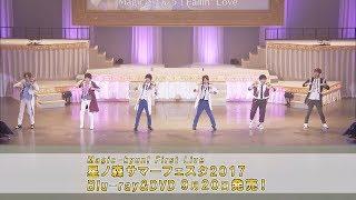 2017年発売のBlu-ray/DVD『Magic-kyun! First Live 星ノ森サマーフェス...