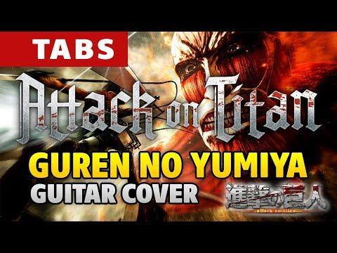 Attack on Titan OP1 – Guren no Yumiya (fingerstyle guitar cover by Kaminari) 進撃の巨人