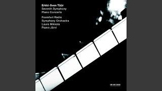 """Tüür: Symphony No. 7 """"Pietas"""" (2009) - I."""