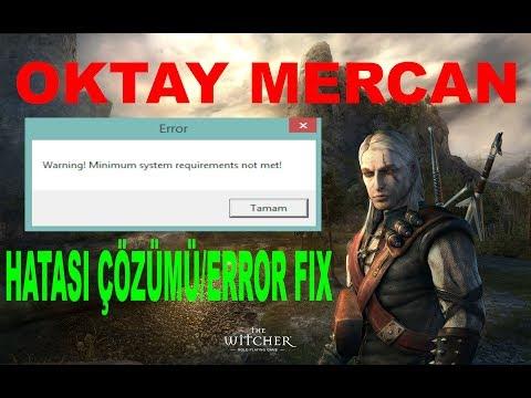 Minimum System Requirements Not Met! Hatasını Skip Etme FIX-The Witcher 1