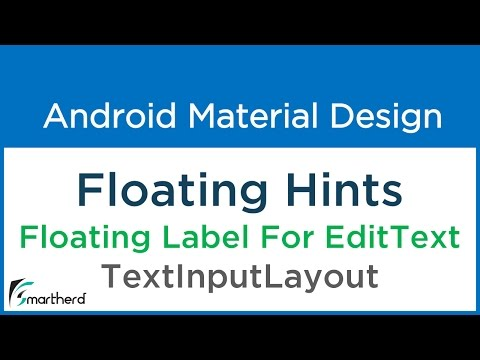 #6.1 Android Floating Label for Edit Text | TextInputLayout |Material Design Support Library