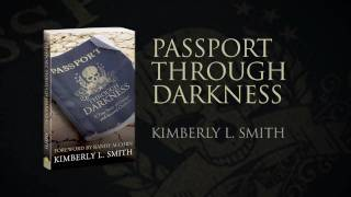 Passport Through Darkness Trailer - Kimberly L. Smith