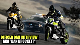 The Officer Dan Brockett story, a drifting history lesson