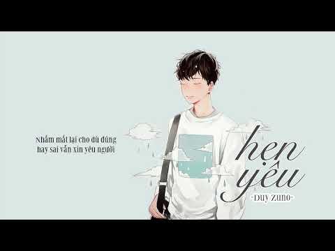 Hẹn yêu - Duy Zuno「Lyrics Video」Meens