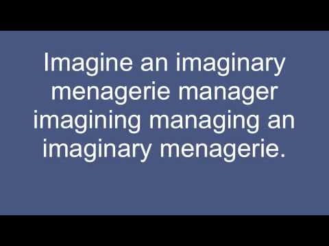 Imagine an Imaginary Menagerie Manager -Tongue Twister