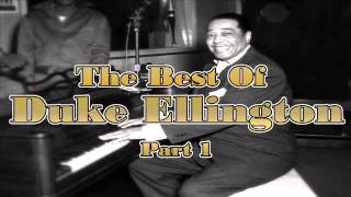 The Best Of Duke Ellington - Part 1 | Jazz Music