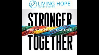 We are Stronger Together when we Pray Together Sunday Sept. 27, 2020