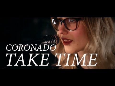 Coronado - Take Time