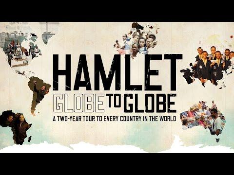 Globe to Globe Hamlet: Year One Highlights