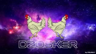Dżosker - Kury