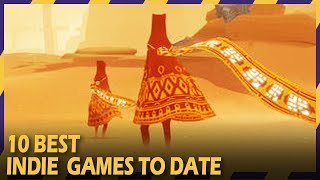 10 BEST INDIE GAMES TO DATE | #ZOOMINGAMES