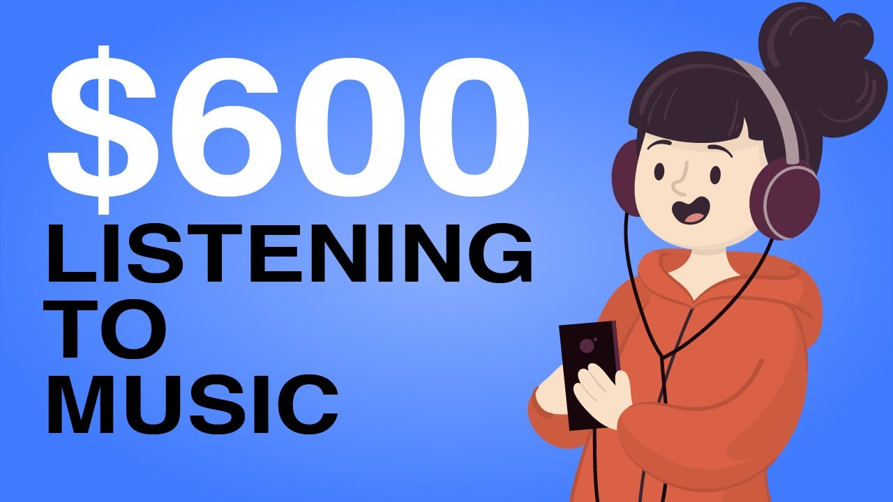 Earn $600 in 1 Hour Listening To Music (Make Money Online)
