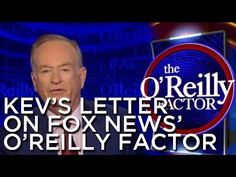 2013-09-04 'Kev's Letter On The O'Reilly Factor'