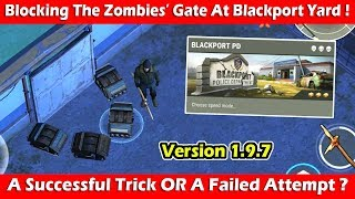 Blocking The Zombies Gate At Blackport Yard! Last Day On Earth Survival