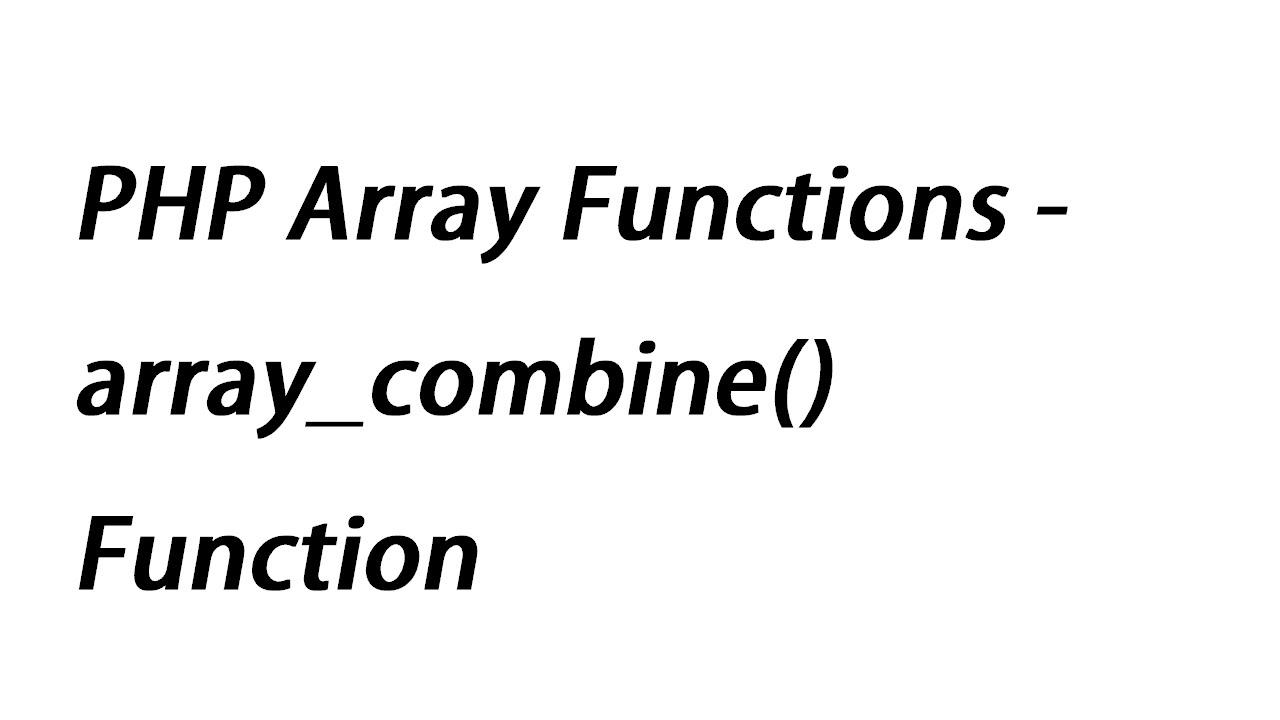 array_combine