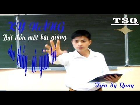 Vlog 6 : Kỹ năng bắt đầu một bài giảng cho thầy cô giáo trẻ
