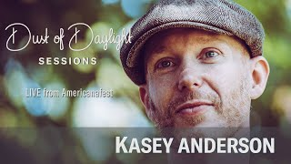 Kasey Anderson  - Americanafest 2019 (Dust of Daylight Sessions)