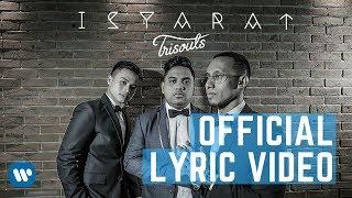 TRISOULS – ISYARAT (Official Lyric Video) 2018 - laguaz
