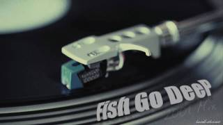 Fish Go Deep - 2001 Mix [Part 1]