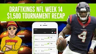 DraftKings NFL Week 14 🏈💲$1,500 Tournament Review (Live Stream)