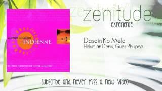 Hekimian Denis, Guez Philippe - Dasain Ko Mela