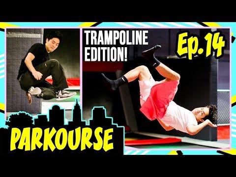 Parkourse Trampoline Edition! (Ep. 14)