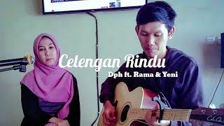 Download lagu CELENGAN RINDU - FIERSA BESARI | Dph ft. Rama & Yeni Cover + Lirik