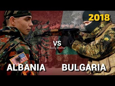 Albania vs Bulgaria - Military Power Comparison 2018
