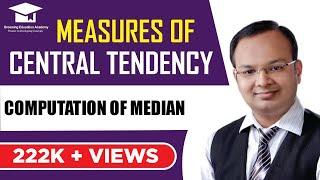 # 2 | Measures of central tendency | Computation of Median