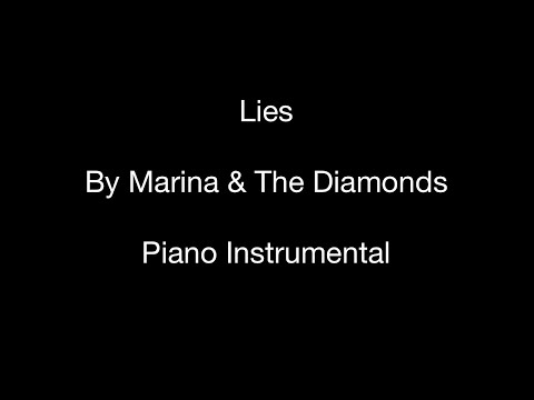Lies (by Marina and the Diamonds) - Piano Instrumental