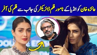 Ayeza Khan offered an Indian film by Indian director Sanjay Leela Bansali