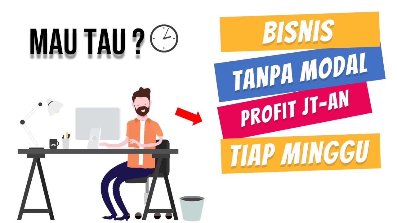 BISNIS ONLINE TANPA MODAL BISA PROFIT JUTAAN - BISNIS ...