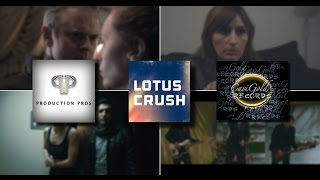 "Lotus Crush ""Hearts and Minds"" (Official Music Focused Version)"