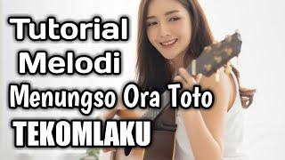 Tutorial Melodi - Menungso OraToto ( TEKOMLAKU ) Bagian INTRO