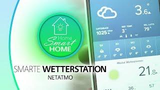 SMARTE WETTERSTATION | Netatmo - Luftqualität und andere wichtige Daten
