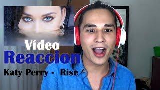 Katy Perry - Rise Vídeo Reaccion Lio Bomer