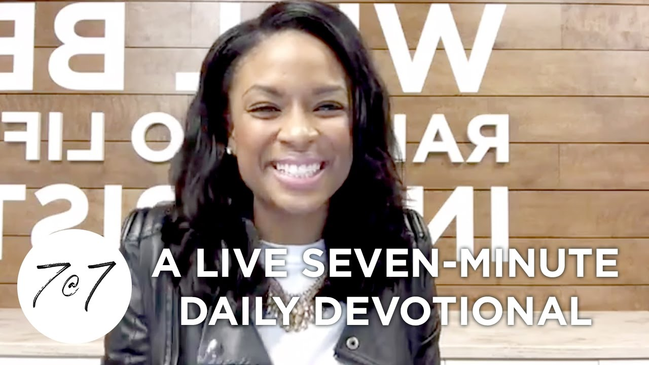7@7: A Live Seven-Minute Daily Devotional - Day 3