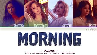 [3.78 MB] MAMAMOO (마마무) – MORNING (Color Coded Lyrics Eng/Rom/Han/가사)