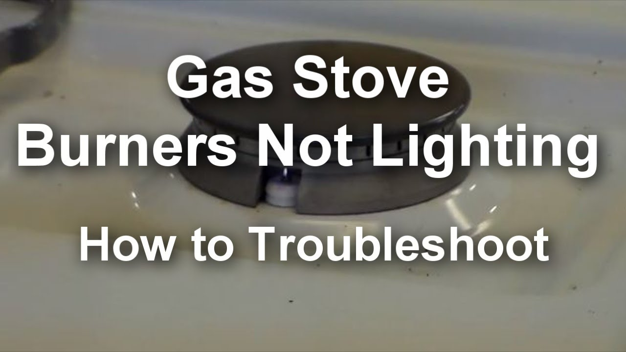Gas Stove Top Burners Not Lighting  Not Working  YouTube