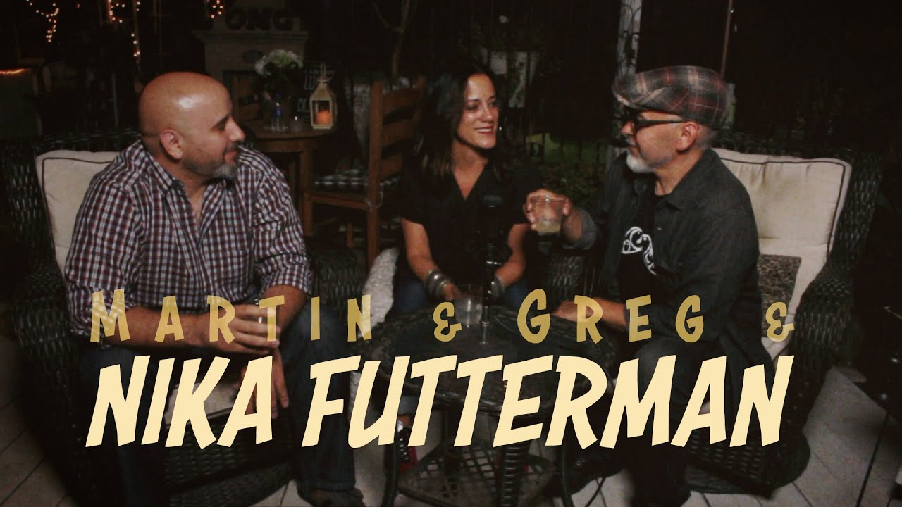 Martin & Greg & NIKA FUTTERMAN