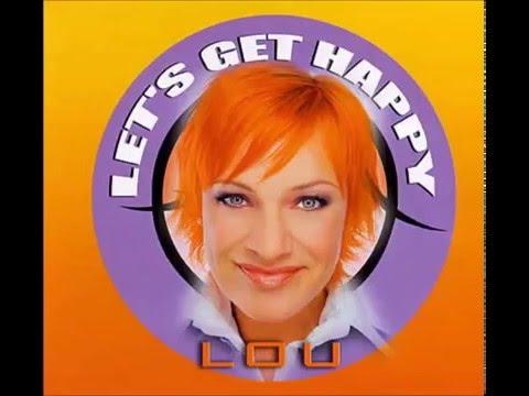 2003 Lou - Let's Get Happy