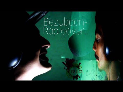 BEZUBAAN RAP COVER-NAVEEN FT. PARITOSH |RAFTAAR|KORBA|BOHEMIA|INDIAN-HIP-HOP|