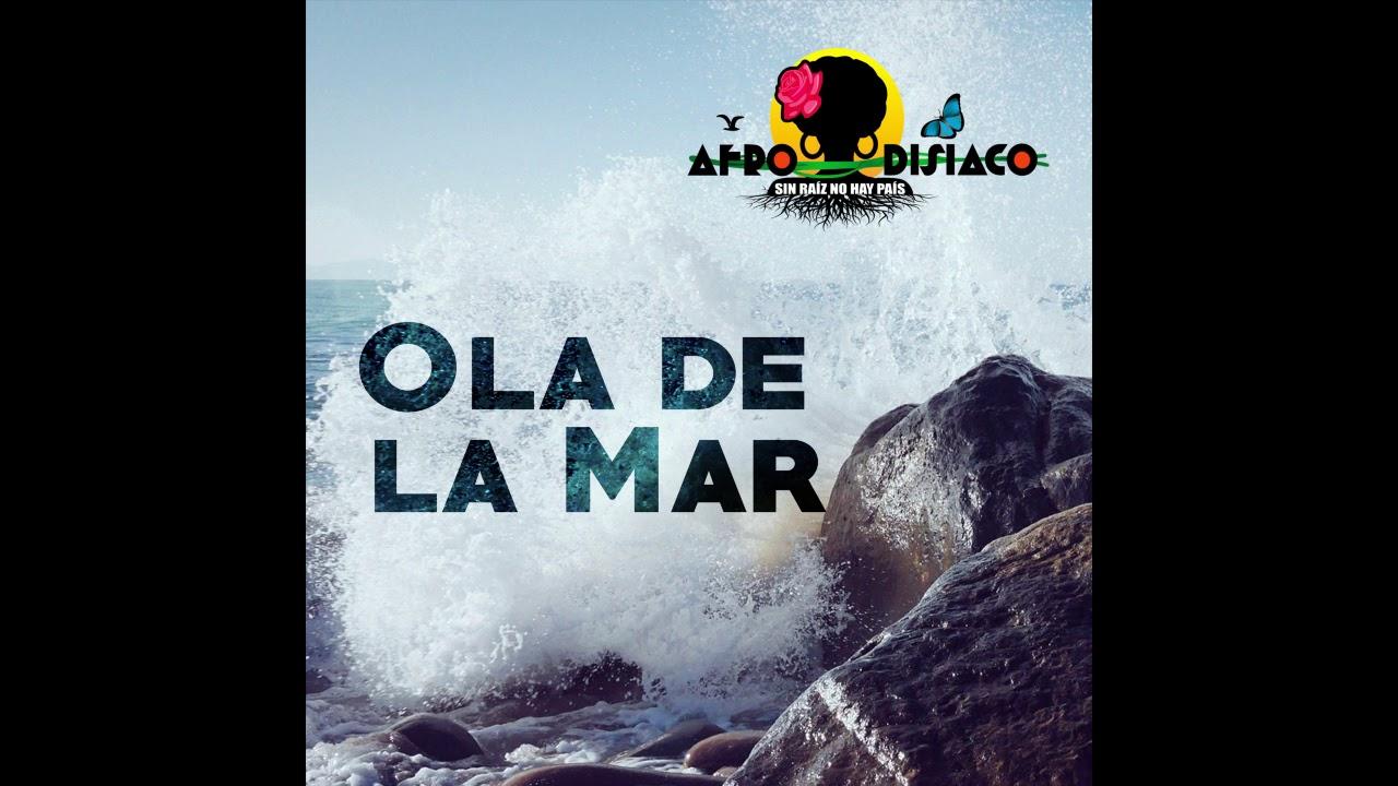 Ola de la Mar - Afrodisíaco (Audio)