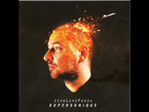 John Lord Fonda - Supersonic