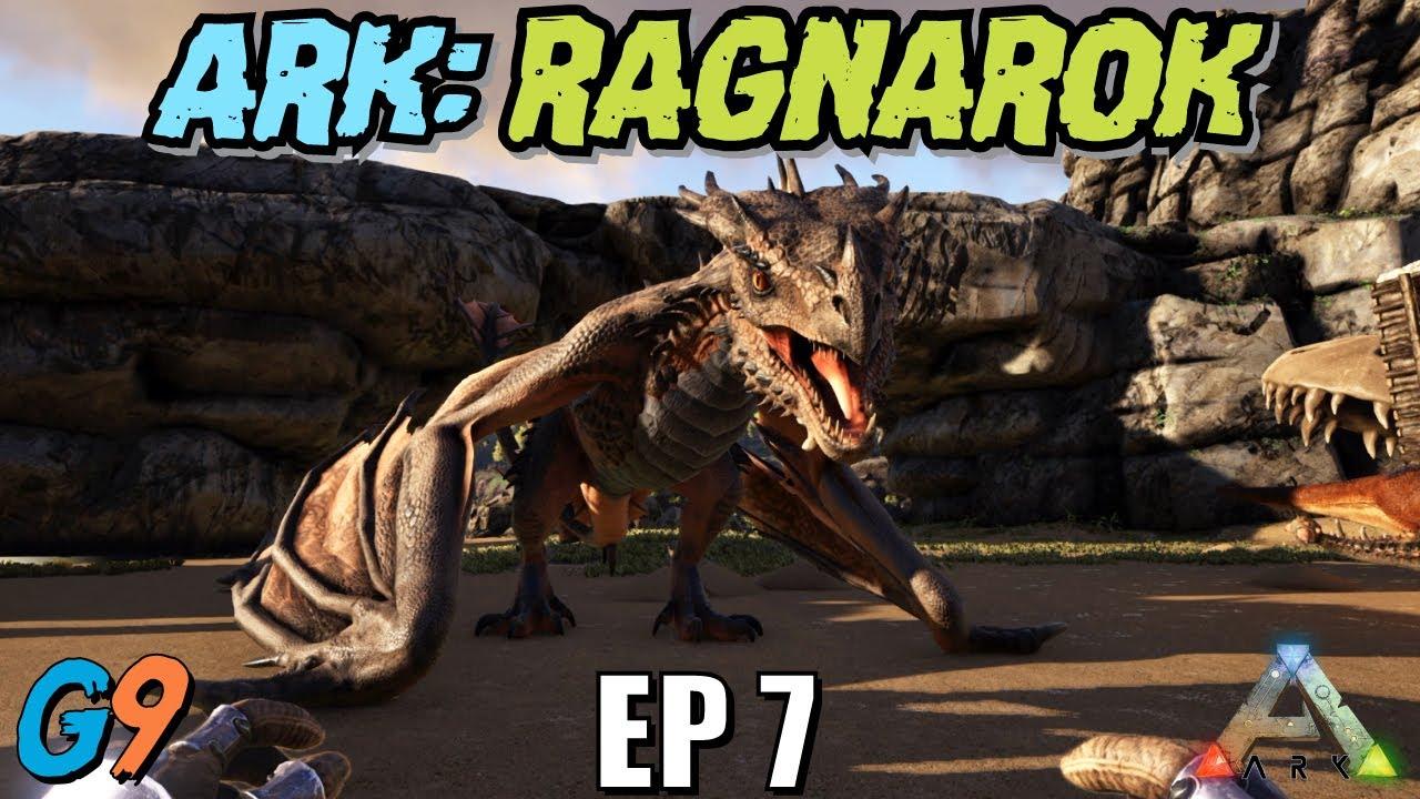 Ark Survival Evolved - Ragnarok EP7 (Enter The Dragon)