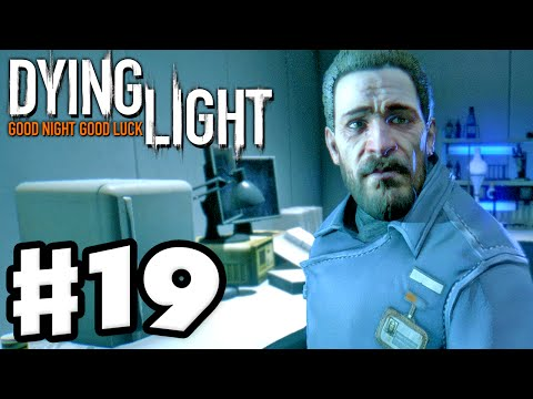 Dying Light - Gameplay Walkthrough Part 19 - The Clinic! (PC, Xbox One, PS4)