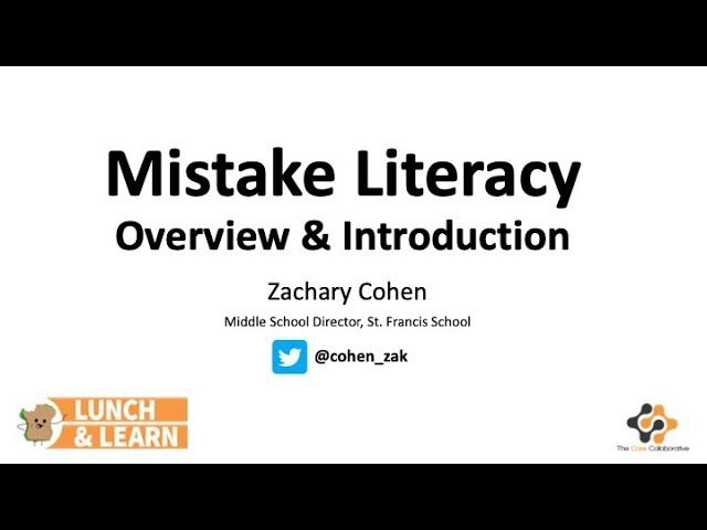 Mistake Literacy Overview & Introduction