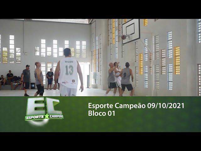 Esporte Campeão 09/10/2021 - Bloco 01