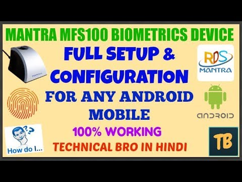 Mantra MFS 100 Fingerprint Device Full Installation In Any Android Phone | 100% Working [Hindi]